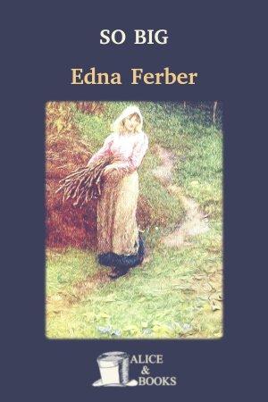 So Big de Edna Ferber