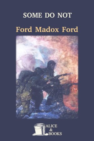 Some Do Not... de Ford Madox Ford