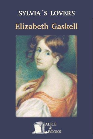 Sylvia's Lovers de Elizabeth Gaskell