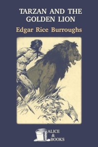 Tarzan and the Golden Lion by Edgar Rice Burroughs