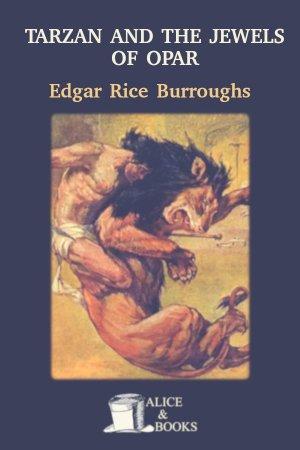 Tarzan and the Jewels of Opar de Edgar Rice Burroughs