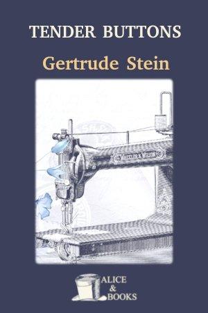 Tender Buttons de Gertrude Stein