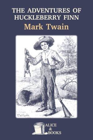 The Adventures of Huckleberry Finn de Mark Twain