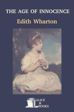 The Age of Innocence de Edith Wharton