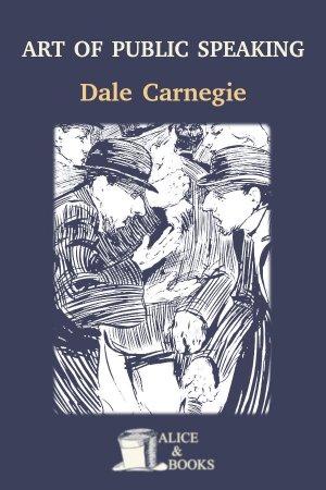 The Art of Public Speaking de Dale Carnegie