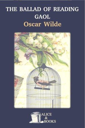 The Ballad of Reading Gaol de Oscar Wilde