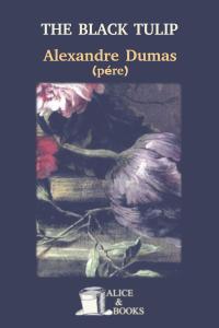 The Black Tulip by Alexandre Dumas (père)