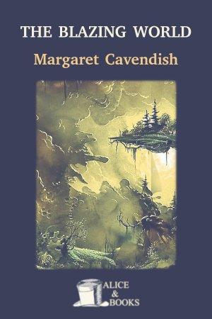The Blazing World de Margaret Cavendish