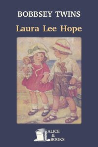 The Bobbsey Twins by Laura Lee Hope