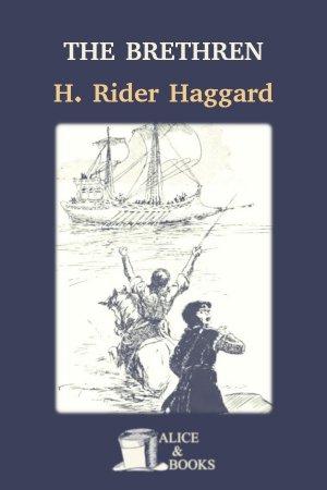 The Brethren de H. Rider Haggard