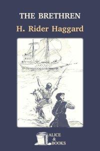 The Brethren by H. Rider Haggard