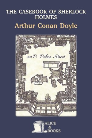 The Case-Book of Sherlock Holmes de Arthur Conan Doyle