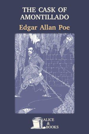 The Cask of Amontillado de Edgar Allan Poe