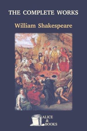 The Complete Works de William Shakespeare