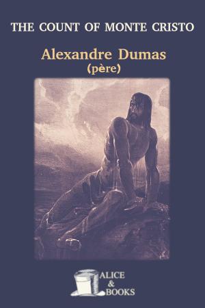 The Count of Monte Cristo de Alexandre Dumas (père)
