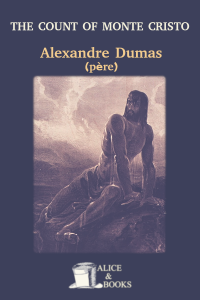 The Count of Monte Cristo by Alexandre Dumas (père)