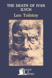 The Death of Ivan Ilych de Leo Tolstoy