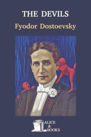 The Devils de Fyodor Dostoevsky