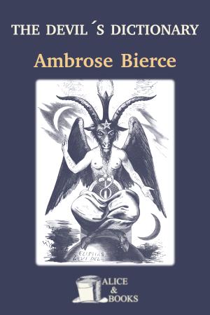 The Devil's Dictionary de Ambrose Bierce