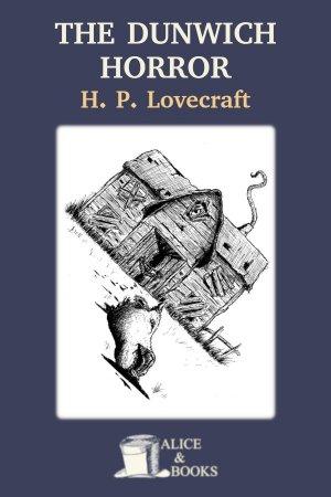 The Dunwich Horror de H. P. Lovecraft