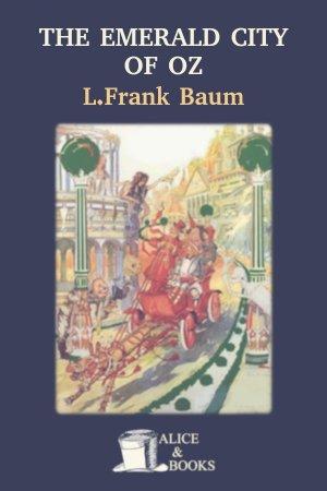 The Emerald City of Oz de L. Frank Baum