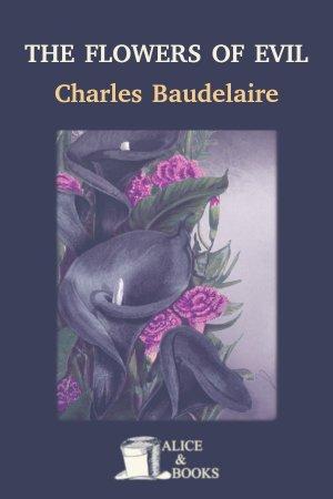 The Flowers of Evil de Charles Baudelaire
