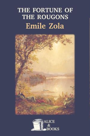 The Fortune of the Rougons de Émile Zola