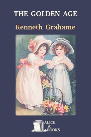 The Golden Age de Kenneth Grahame