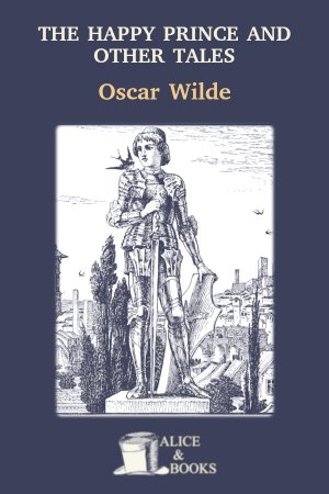 The Happy Prince and Other Tales de Oscar Wilde