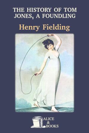 The History of Tom Jones, a Foundling de Henry Fielding