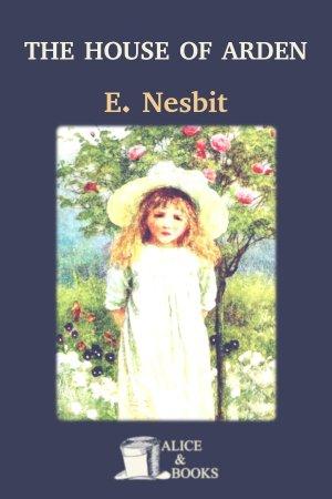 The House of Arden de Edith Nesbit