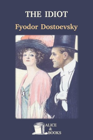 The Idiot de Fyodor Dostoevsky