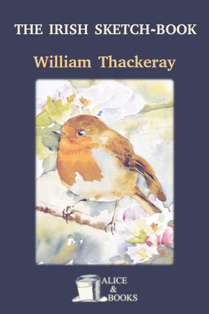 The Irish Sketch-Book de William Makepeace Thackeray