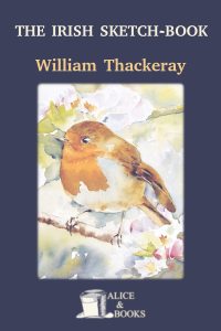 The Irish Sketch-Book by William Makepeace Thackeray