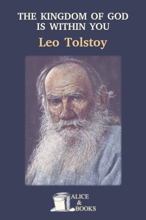 The Kingdom of God Is Within You de Leo Tolstoy