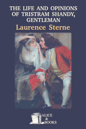 The Life and Opinions of Tristram Shandy, Gentleman de Laurence Sterne