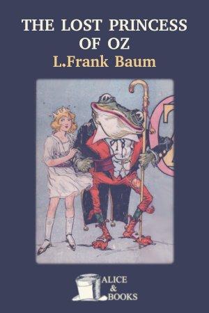 The Lost Princess of Oz de L. Frank Baum