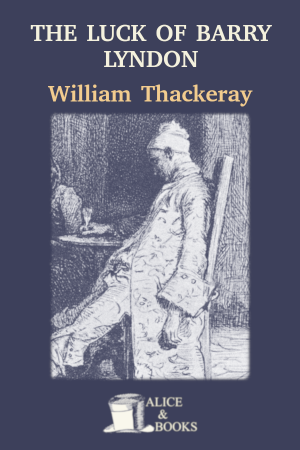 The Luck of Barry Lyndon de William Makepeace Thackeray