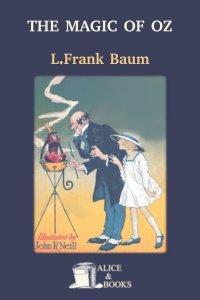 The Magic of Oz by L. Frank Baum