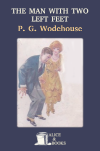 The Man With Two Left Feet and Other Stories by P. G. Wodehouse
