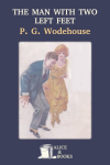 Download The Man With Two Left Feet and Other Stories by P. G. Wodehouse
