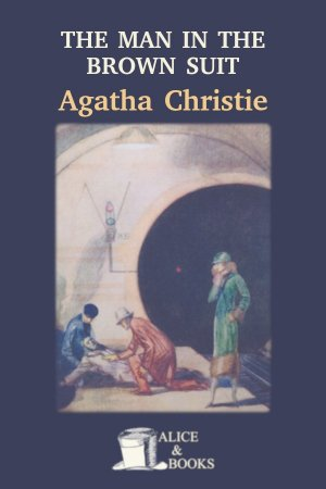 The Man in the Brown Suit de Agatha Christie