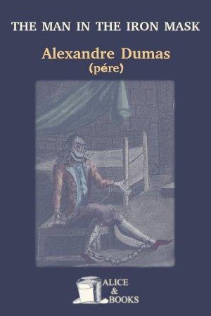 The Man in the Iron Mask de Alexandre Dumas (père)