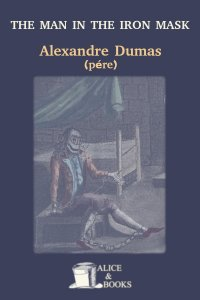 The Man in the Iron Mask by Alexandre Dumas (père)