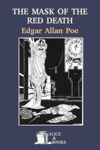 The Masque of the Red Death by Edgar Allan Poe