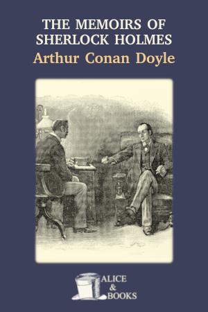 The Memoirs of Sherlock Holmes de Arthur Conan Doyle