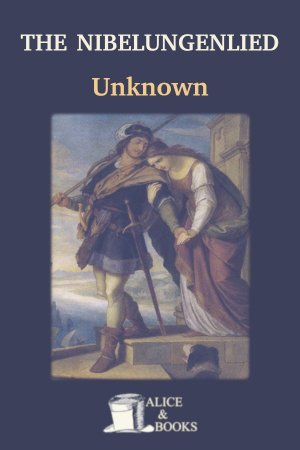 The Nibelungenlied de Unknown