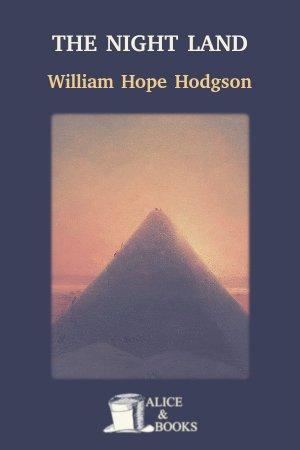 The Night Land de William Hope Hodgson