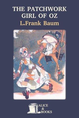 The Patchwork Girl of Oz de L. Frank Baum