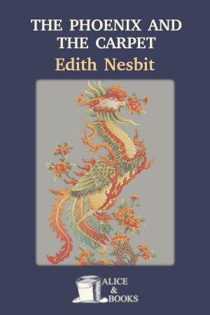 The Phoenix and the Carpet de Edith Nesbit